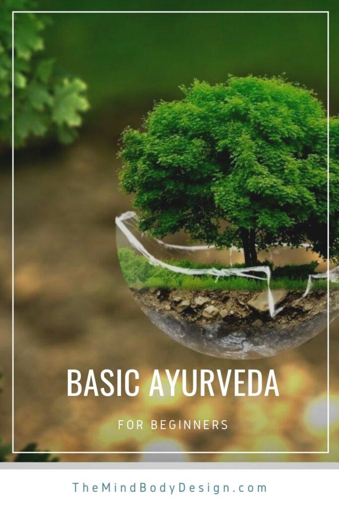Basic Ayurveda for beginners