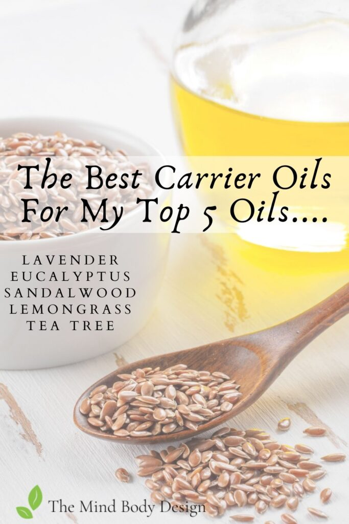The Best Carrier Oils For My Top 5 Oils