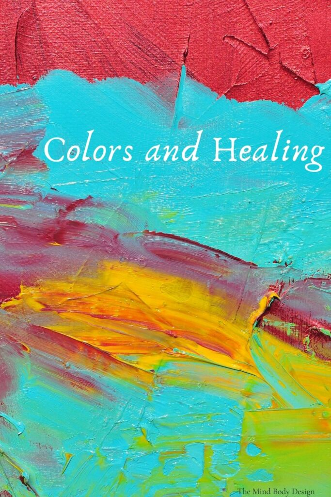 Colors and Healing