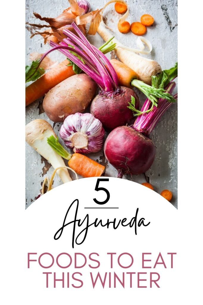 Ayurveda Foods to Eat This winter